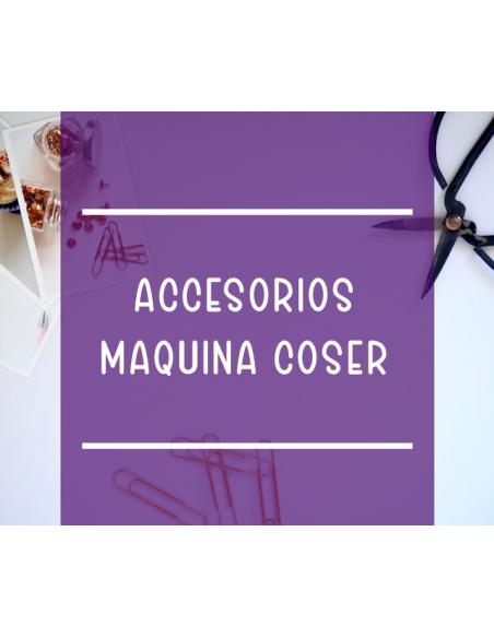 Accesorios máquina coser