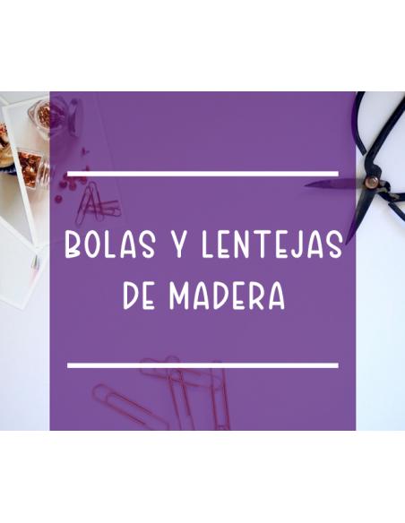 Bolas y lentejas de madera antibabas